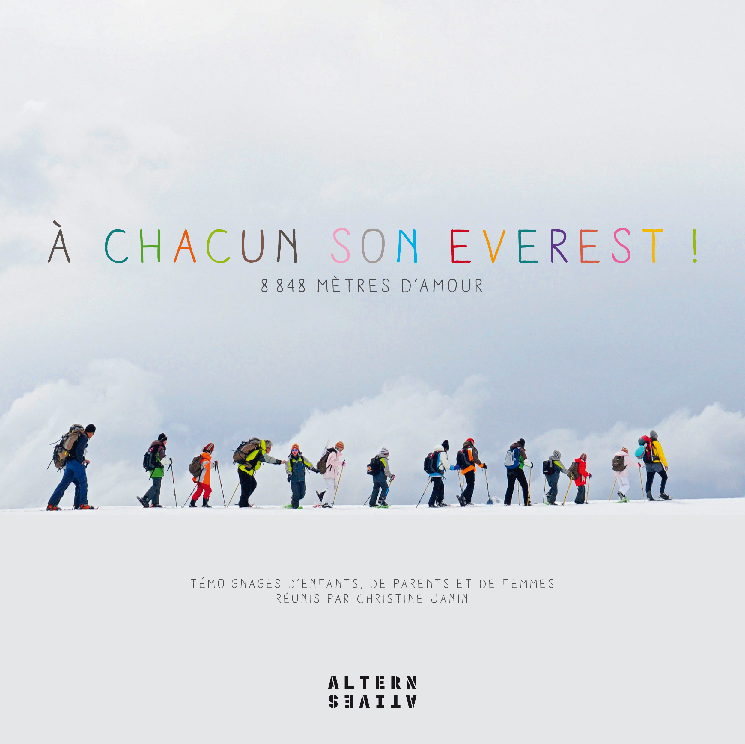 A CHACUN SON EVEREST ! - 8 848 METRES D'AMOUR
