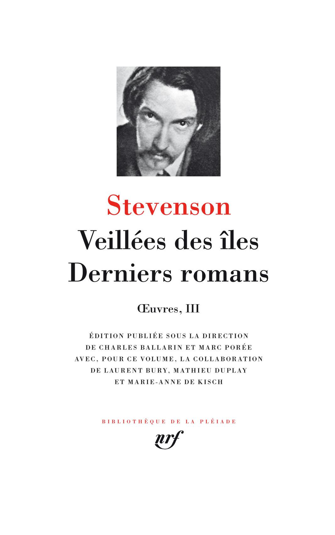 OEUVRES, III : VEILLEES DES ILES - DERNIERS ROMANS