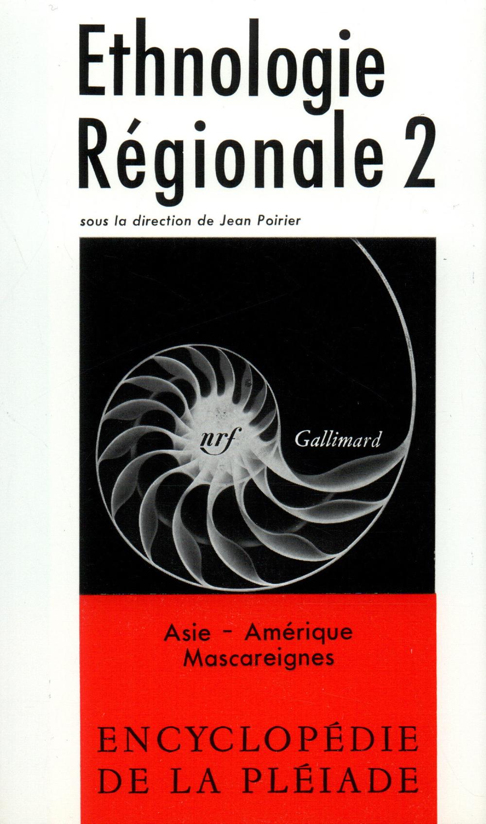 ETHNOLOGIE REGIONALE - ASIE - AMERIQUE - MASCAREIGNES