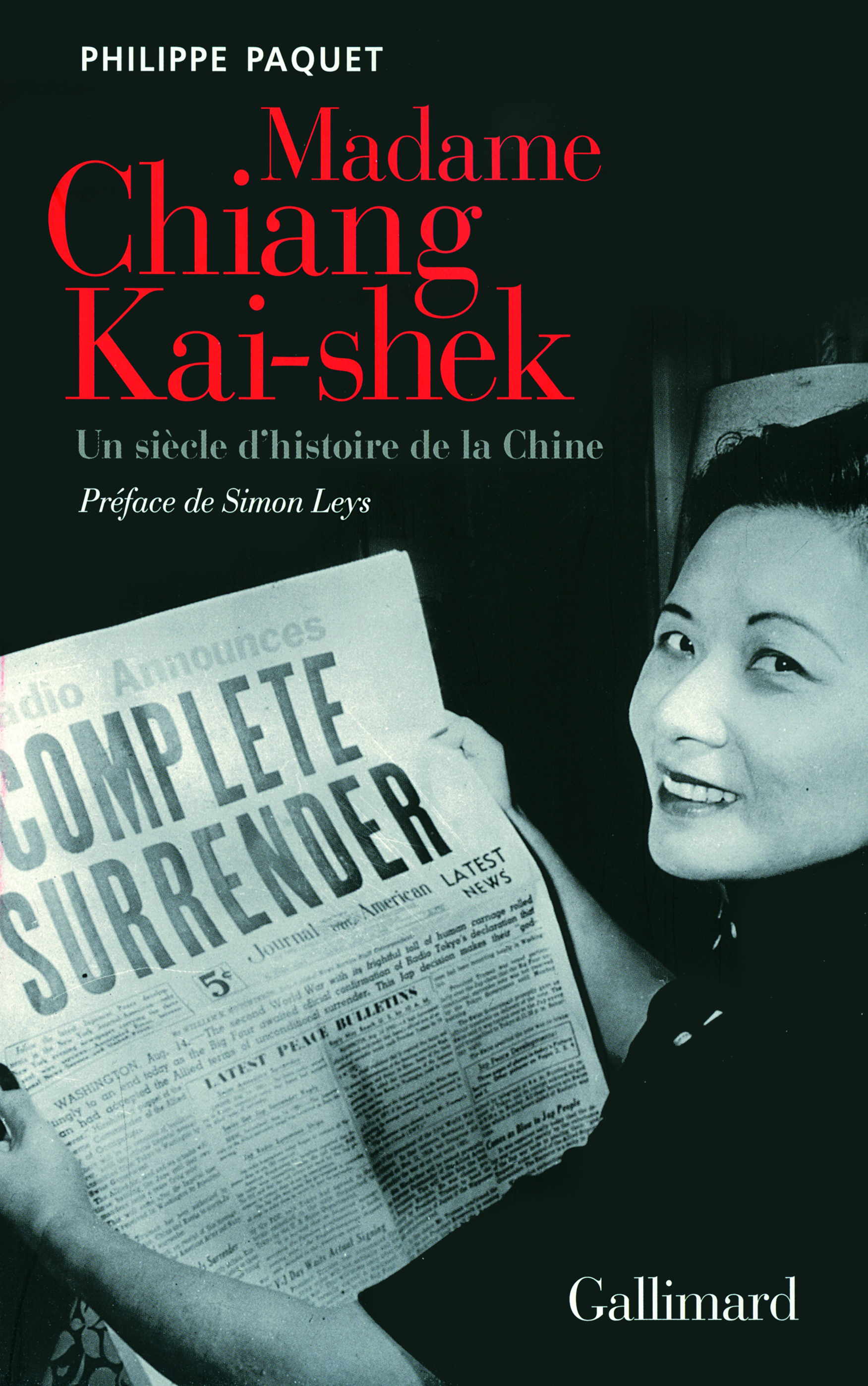 MADAME CHIANG KAI-SHEK - UN SIECLE D'HISTOIRE DE LA CHINE