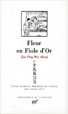 JIN PING MEI (FLEUR EN FIOLE D'OR) T2