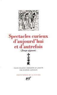 SPECTACLES CURIEUX D'AUJOURD'HUI ET D'AUTREFOIS