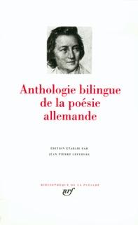 ANTHOLOGIE BILINGUE DE LA POESIE ALLEMANDE