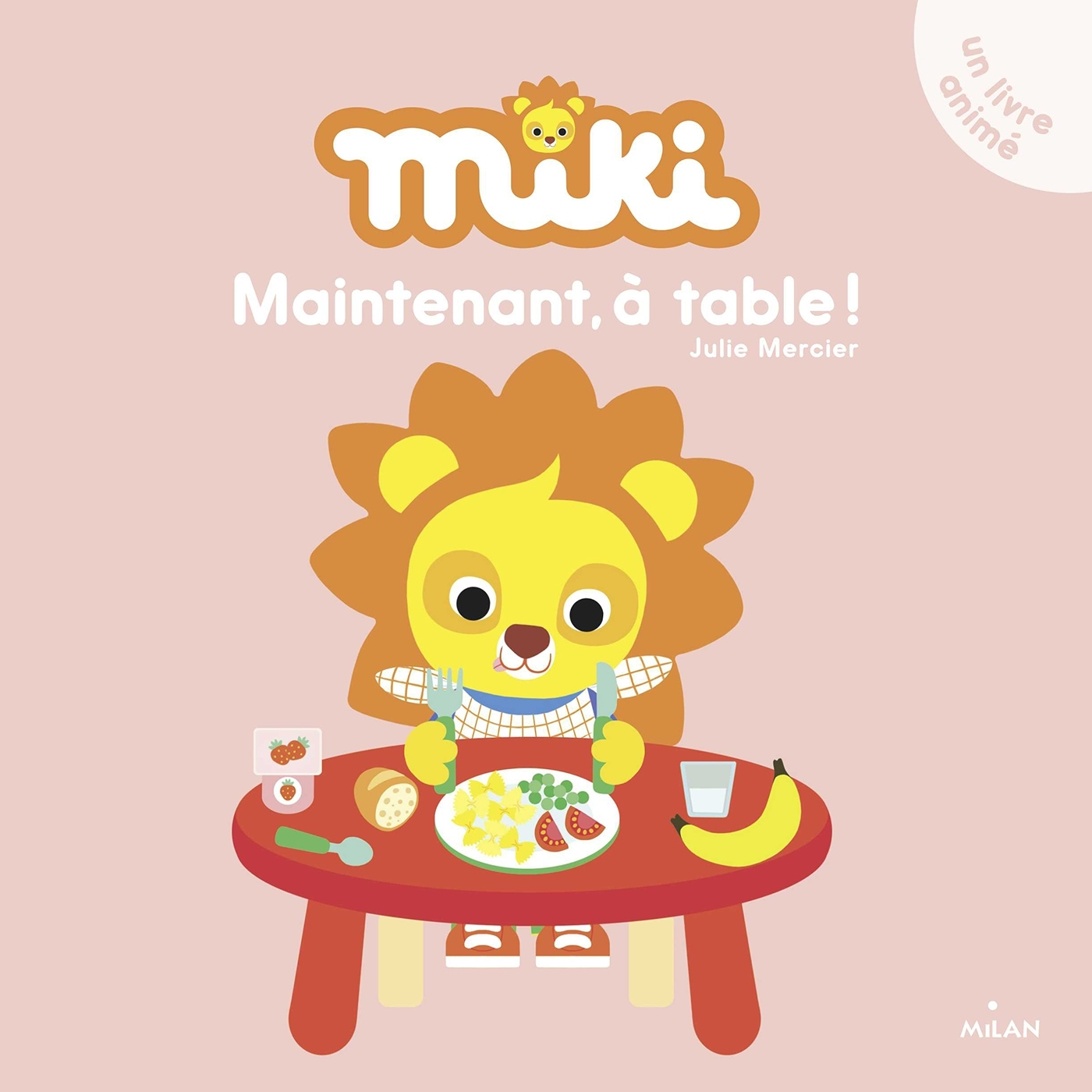 MIKI - MAINTENANT, A TABLE !