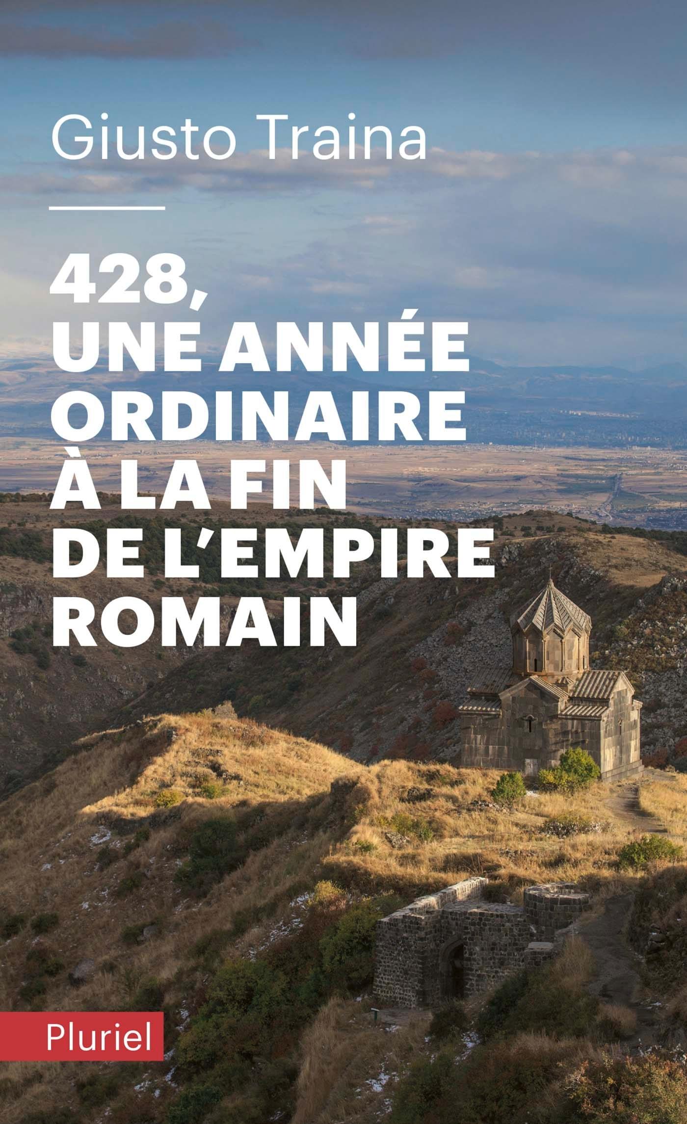 428, UNE ANNEE ORDINAIRE A LA FIN DE L'EMPIRE ROMAIN