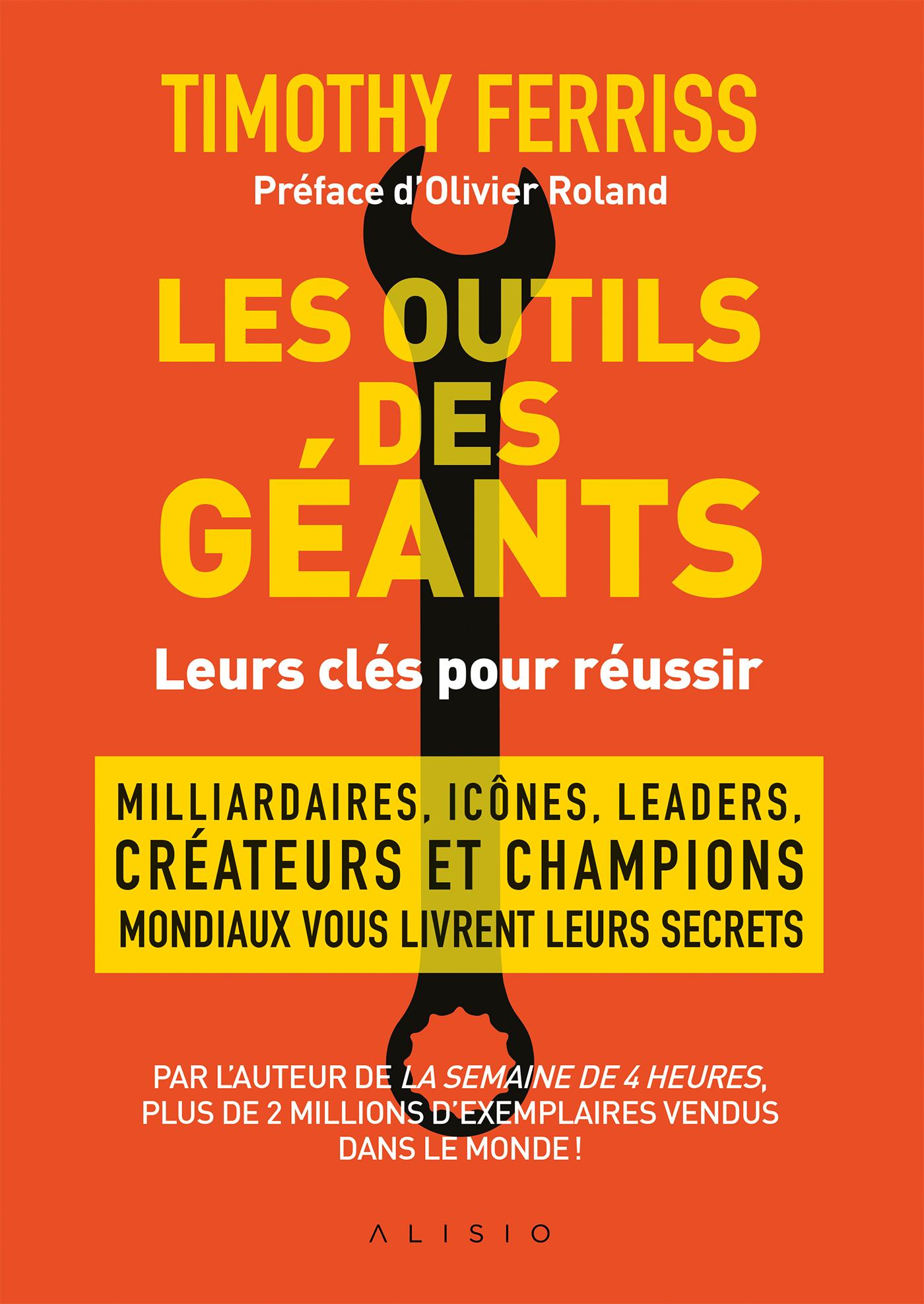 OUTILS DES GEANTS : LEURS CLES POUR REUSSIR (LES)