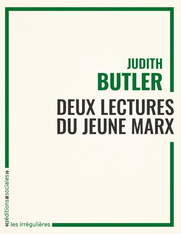 DEUX LECTURES DU JEUNE MARX