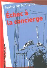 ECHEC A LA CONCIERGE