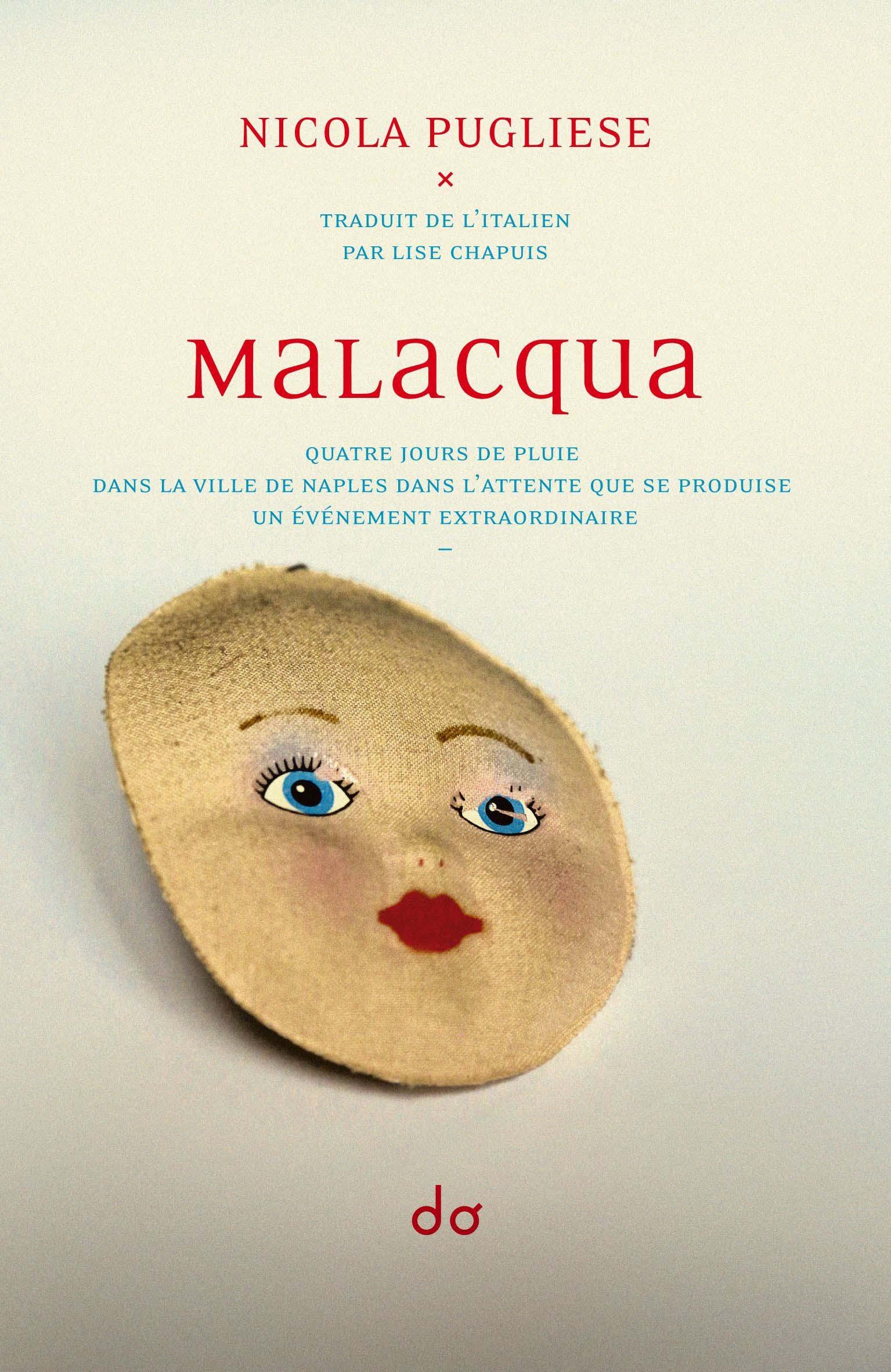 MALACQUA - QUATRE JOURS DE PLUIE DANS LA VILLE DE NAPLES DANS L ATTENTE QUE SE PRODUISE UN EVENEMENT