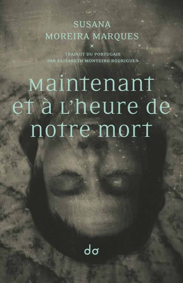 MAINTENANT ET A L'HEURE DE NOTRE MORT