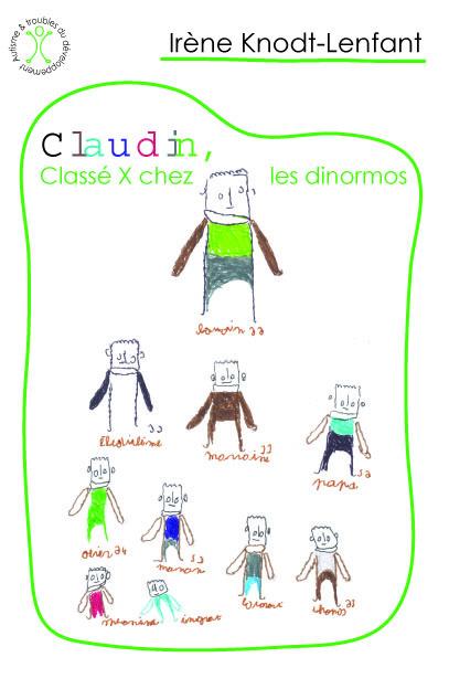 CLAUDIN, CLASSE X CHEZ LES DINORMOS