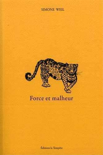 FORCE ET MALHEUR