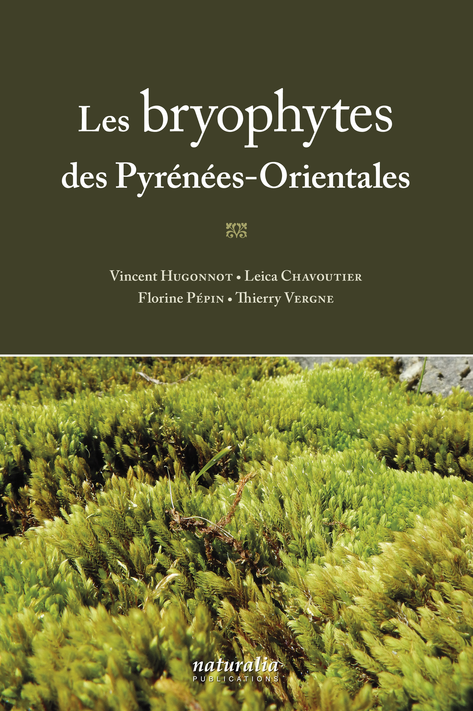 LES BRYOPHYTES DES PYRENEES-ORIENTALES