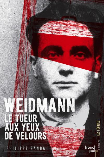 WEIDMANN - LE TUEUR AUX YEUX DE VELOURS