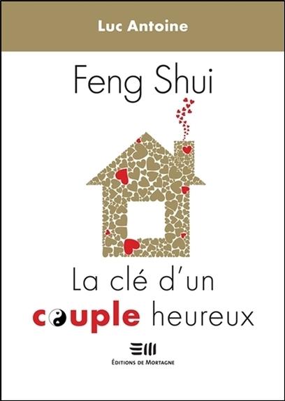 FENG-SHUI - LA CLE D'UN COUPLE HEUREUX