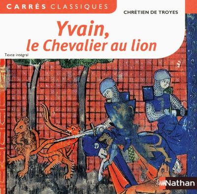 YVAIN LE CHEVALIER AU LION