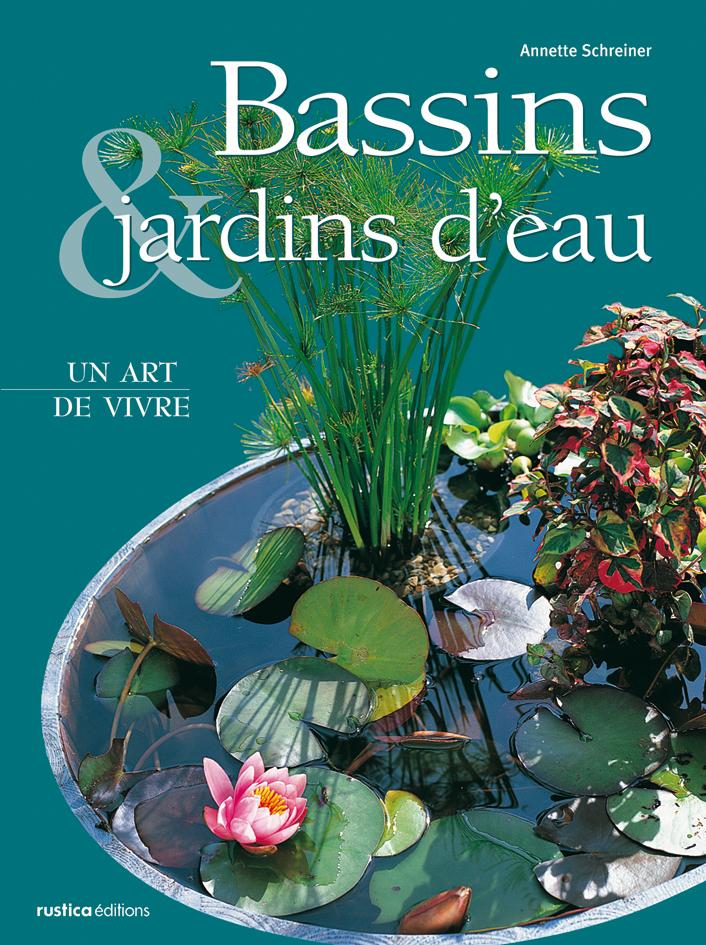 BASSINS & JARDINS D'EAU, UN ART DE VIVRE
