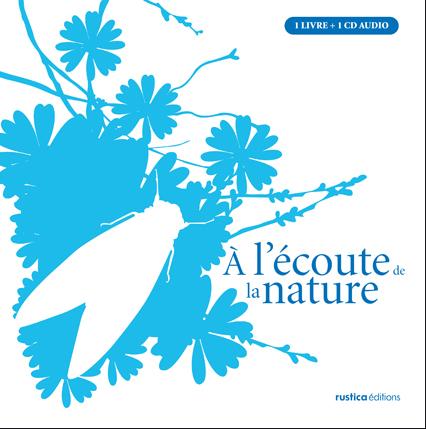 A L'ECOUTE DE LA NATURE (COFFRET +CD)