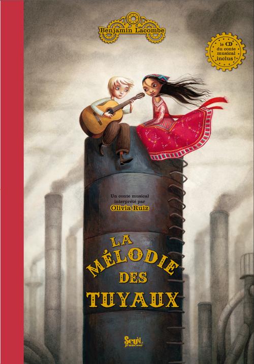 La mélodie des tuyaux : un conte musical de