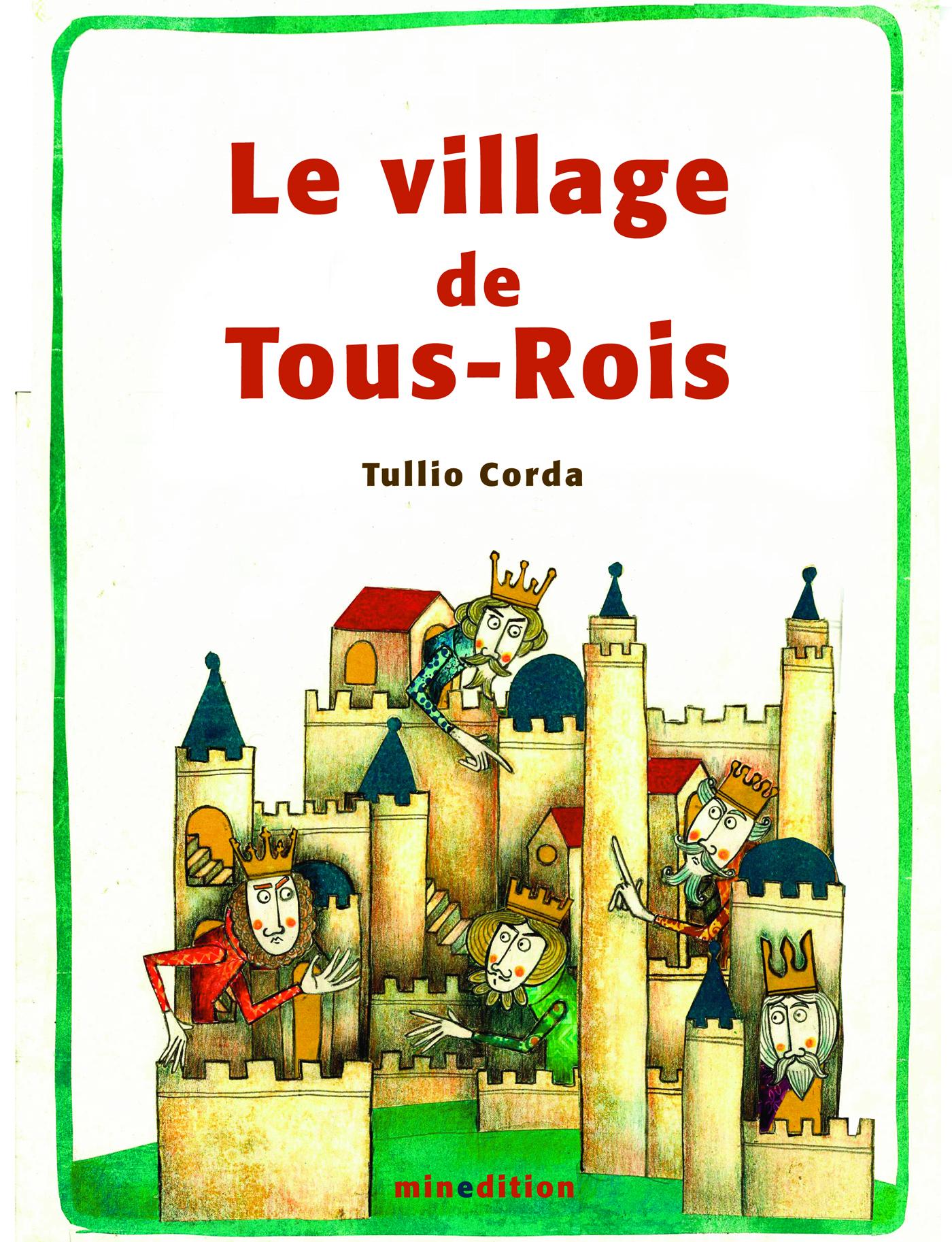 Le village de Tous-Rois