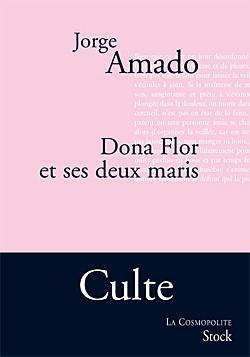 Dona Flor et ses deux maris : Histoire morale, histoire d'amour