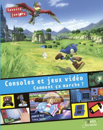 Consoles et jeux vidéo : comment ça marche?
