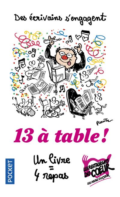 13 à table ! : nouvelles