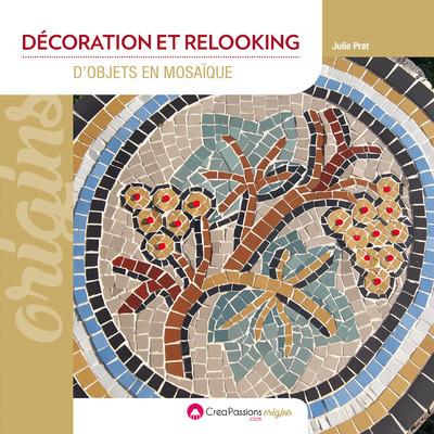 Décoration et relooking d'objets en mosaïque