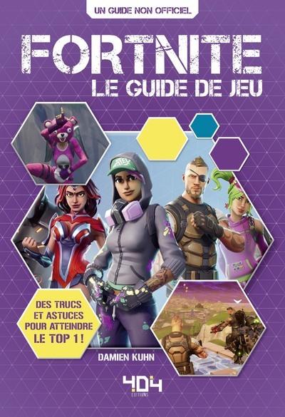 Fortnite : le guide de jeu