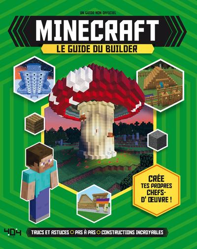 Minecraft : le guide du builder