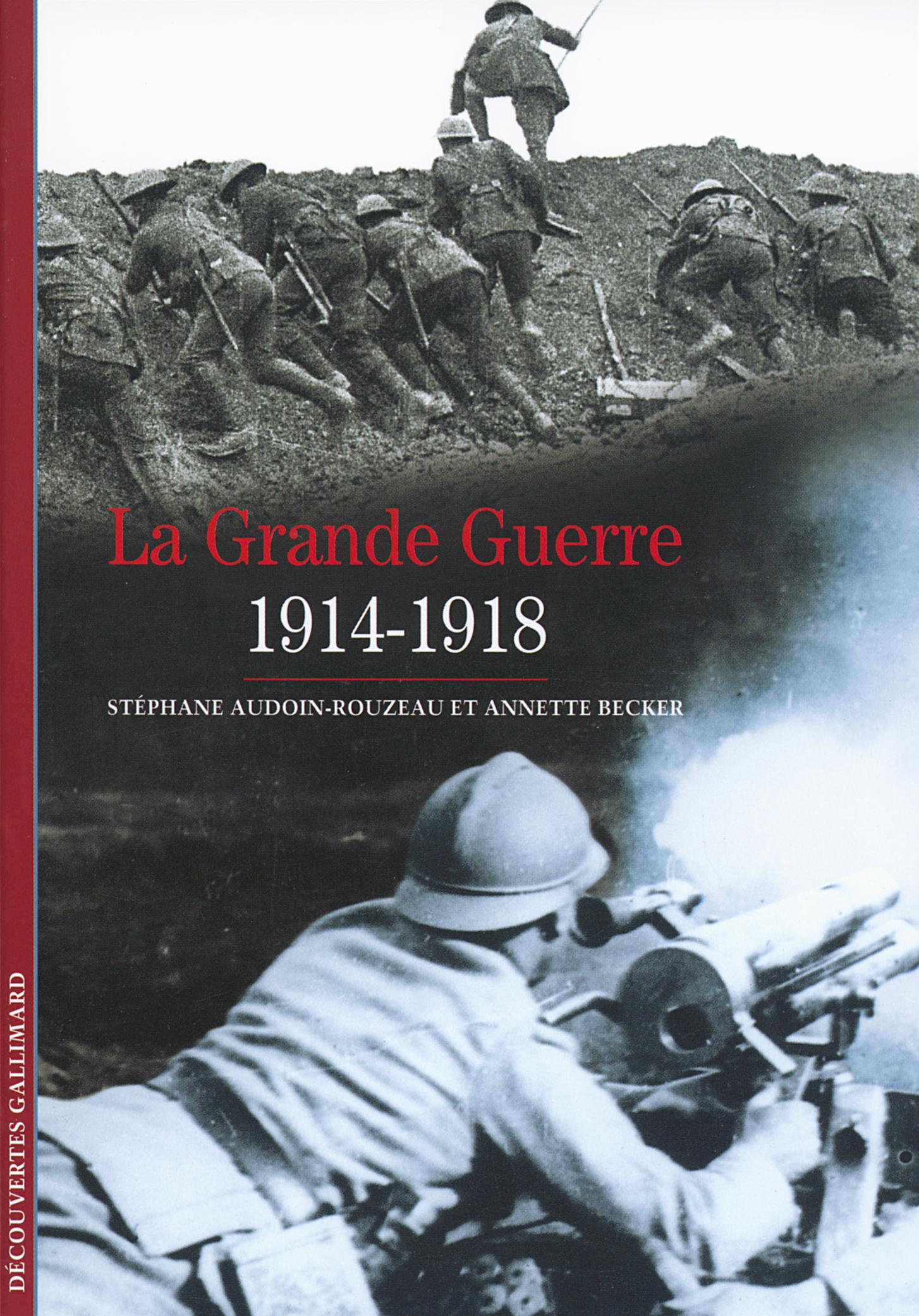 [La ]Grande Guerre : 1914-1918