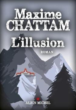 L'Illusion : Roman