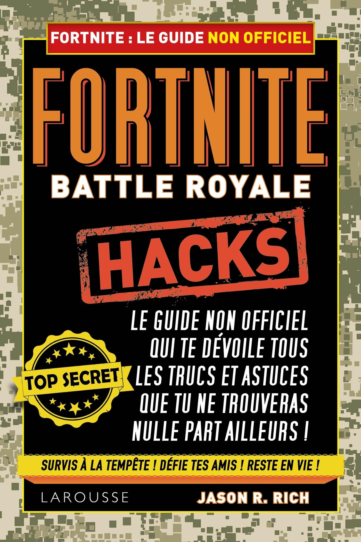 Trucs et astuces pour Fortnite : Battle Royale : guide non officiel du joueur
